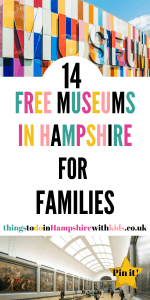 Here are 14 free museums in Hampshire that are great for families. Visit them during all weather and see how many you can visit this year by Laura at Things To Do In Hampshire With Kids #FreeMuseums #HampshireMuseums