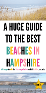 A huge guide to the best beaches in Hampshire that the whole family will love to explore. Whatever the weather tick off all these Hampshire beaches by Laura at Things To Do In Hampshire With Kids