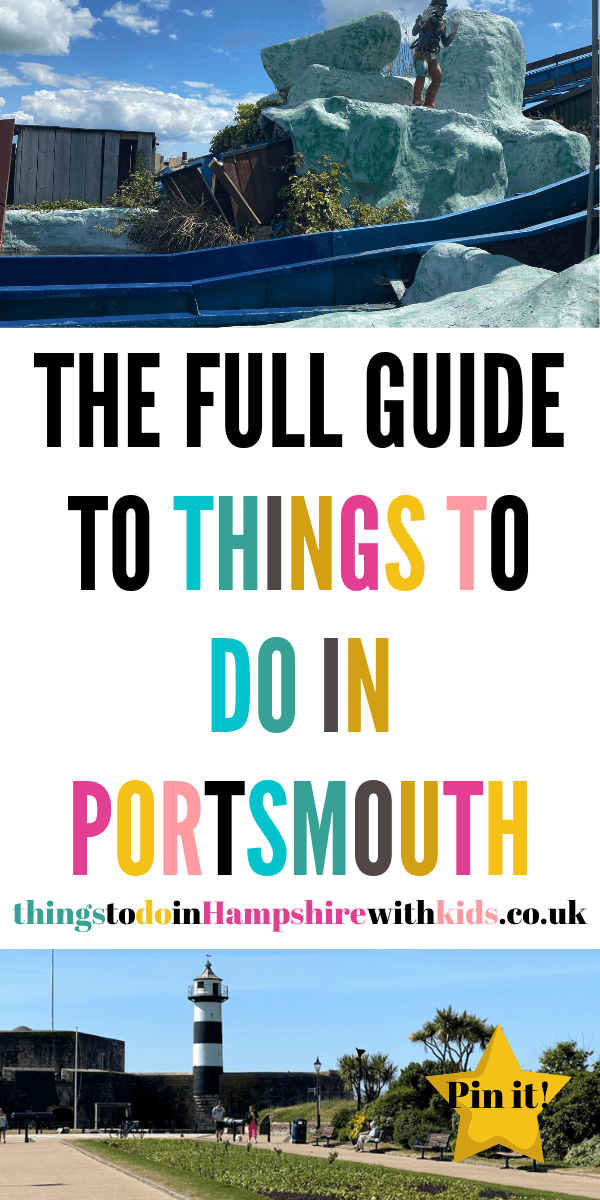 Looking for things to do in Portsmouth? Then we have everything you need from days out ideas, indoor activties to beaches and walks by Laura at Things To Do In Hampshire