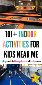 This post is full of indoor activities for kids near you. Find rainy day ideas, day out activties and things to do at home by Laura at Things To Do In Hampshire With Kids #indooractivties #Hampshire #rainyday