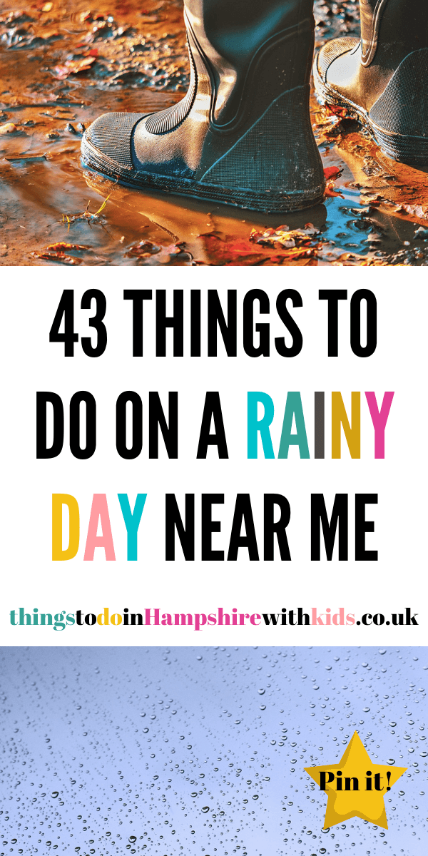 Here are 43 things to do on a rainy day near you. We've included everything for outdoor activties to indoor ideas for the whole family by Laura at Things to do in Hampshire with kids #hampshire #rainyday