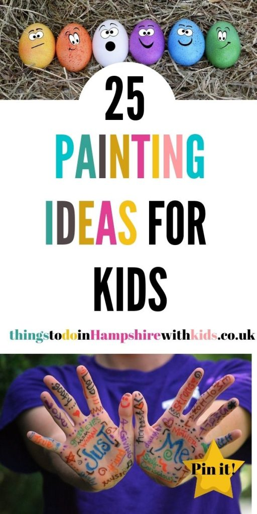 Here are 25 painting ideas for kids that are creative and fun. Let the kids get messy and really use their creative skills by Laura at Things To Do In Hampshire With Kids