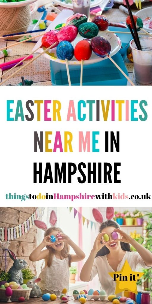 This is the full list of Easter activities near me in Hampshire that are perfect for the whole family during Easter half term by Laura at Things to Do In Hampshire With Kids
